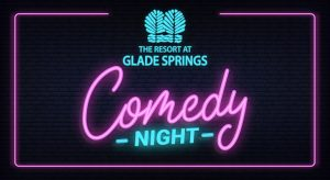 Comedy Night at The Resort at Glade Springs in WV